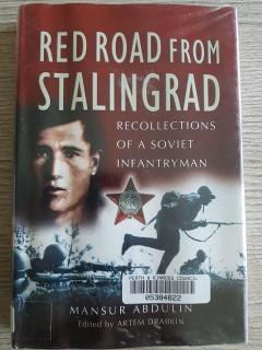 Red Road from Stalingrad: Recollections of a Soviet Infrantryman