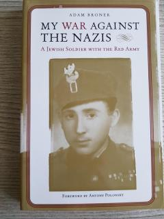 My War Against The Nazis: A Jewish Soldier with the Red Army