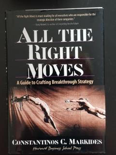 All The Right Moves. A guide to Crafting Breakthrough Strategy