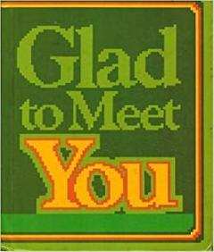 Glad To Meet You