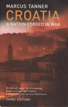 Croatia: A Nation Forged in War