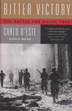 Bitter Victory: The Battle for Sicily