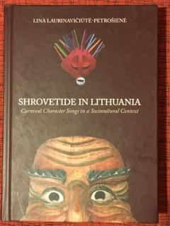 Shrovetide in Lithuania: Carnival Character Songs in a Sociocultural Context