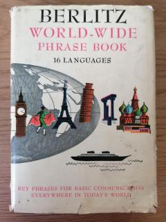 Berlitz World-Wide Phrase Book (16 languages): Key phrases for basic communication everywhere in today's world