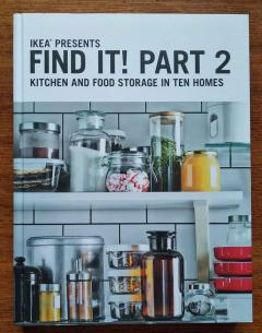 IKEA Presents FIND IT! Part 2 KITCHEN and FOOD STORAGE in Ten Homes Interiors