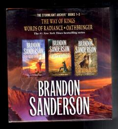 THE WAY OF KINGS. WORD OF RADIANCE. OATHBRINGER [ The Stormlight Archive ]