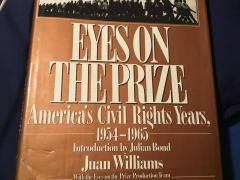 Eyes on the Prize. America's Civil Rights Years 1954-1965