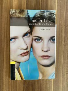 Sister Love and other crime stories
