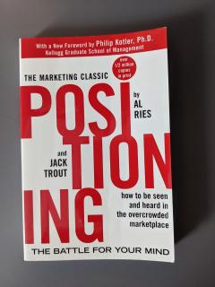 The marketing classic positioning: The Battle for Your Mind