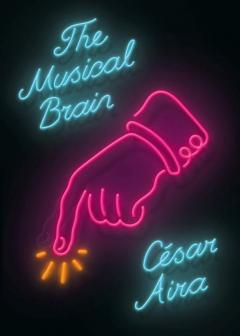 The Musical Brain - and Other Stories Hardcover