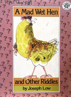 A Mad Wet Hen and Other Riddles