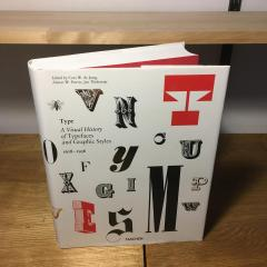 Type. A Visual History of Typefaces