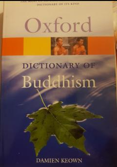 Oxford dictionary of Buddhism