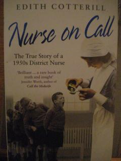Nurse On Call: The True Story of a 1950s District Nurse