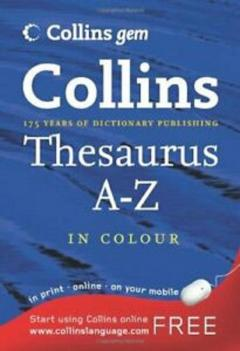 Collins Thesaurus A-Z (Collins gem)