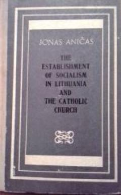The establischment of socialism in Lithuania and the Catholic Church