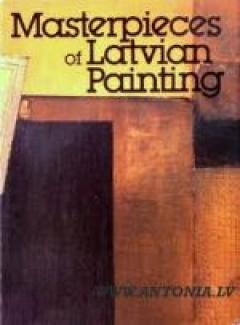 Masterpieces of Latvian Painting