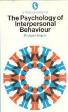 The Psychology of Interpersonal Behaviour
