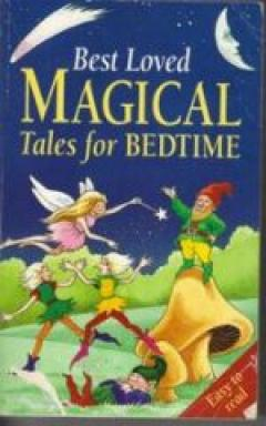 Best Loved Magical Tales for Bedtime