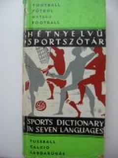 Sports Dictionary in Seven Languages. Football
