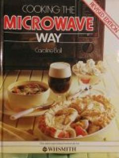 Cooking the microwave way