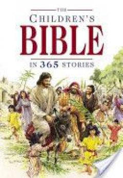 The Children's Bible in 365 Stories [Hardcover]