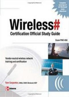 Wireless# Certification Official Study Guide (Exam PW0-050)
