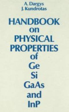 Handbook on Physical Properties of Ge, Si, GaAs and InP