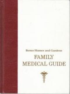 Better Homes and Gardens: Family Medical Guide