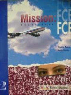 Mission: FCE 2. Coursebook