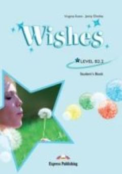 Wishes Level B2.2 Student's Book