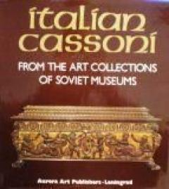 Italian cassoni. From the art collections of soviet museums