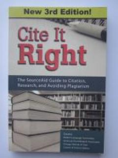 Cite It Right: The Source Aid Guide to Citation, Research, and Avoiding Plagiarism