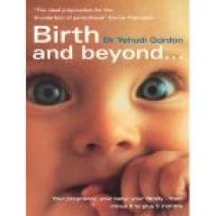 Birth and Beyond...