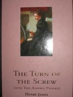 The Turn of the Screw 9and The Aspern Papers)