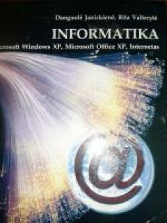 Informatika. Microsoft Windows XP, Microsoft Office XP, Internetas