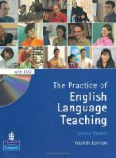 The practice of English language teaching Fourth edition