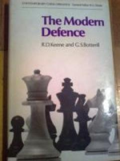 The Modern Defence. 1...P-KN3: A Universal Reply to 1 P-K4, 1 P-Q4 or 1 P-QB4