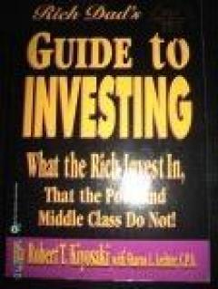 Guide to Investing. What the Rich Invest In, That the Poor and Middle Class Do Not!
