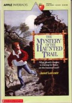 The mystery of the haunted trail