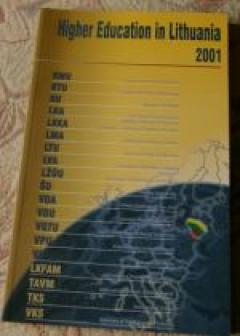 Higher Education in Lithuania 2001