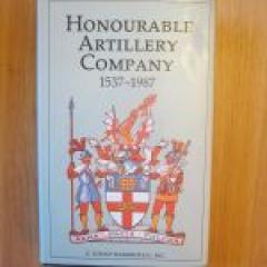 Honourable Artillery Company 1537 - 1987