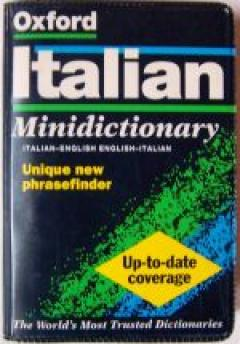 Oxford Italian Minidictionary: Italian-English, English-Italian