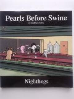 Pearls Before Swine - Nighthogs