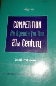 Competition : an agenda for the 21st century