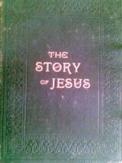 The story of Jesus in the words of the four gospels