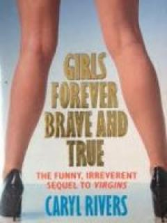 Girls Forever Brave and True