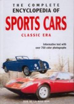 The Complete Encyclopedia of Spots Cars Clasic Era