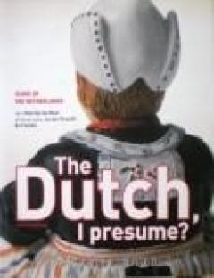 The Dutch, I Presume? Icons of the Netherlands?