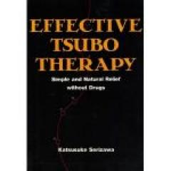 Effective Tsubo Therapy: Simple and Natural Relief Without Drugs